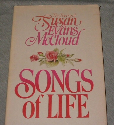 Image for Songs of Life -  The poetry of Susan Evans McCloud