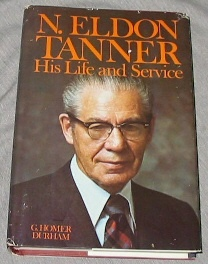 Image for N. ELDON TANNER, HIS LIFE AND SERVICE