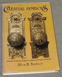 Image for Celestial Symbols - Symbolism in Doctrine, Religious Traditions and Temple Architecture