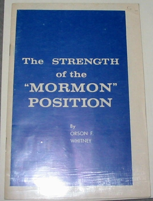 "Image for The Strength of the ""Mormon"" Position"