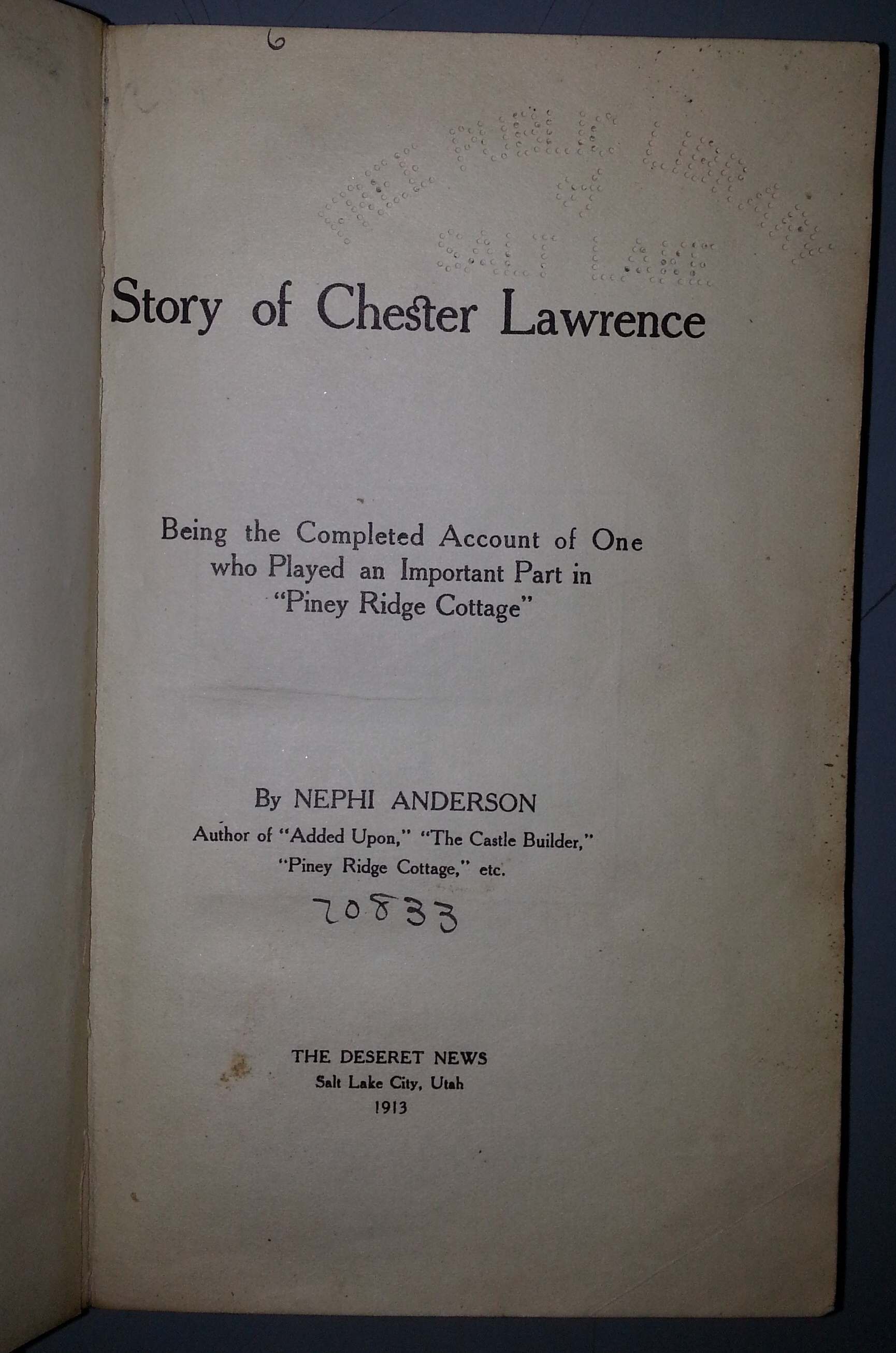 "Image for STORY OF CHESTER LAWRENCE - Being the completed account of one who played an important part in ""Piney Ridge Cottage"""