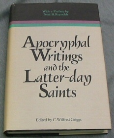 Image for APOCRYPHAL WRITINGS AND THE LATTER DAY SAINTS Volume 13 in the Religious Studies Monograph Series