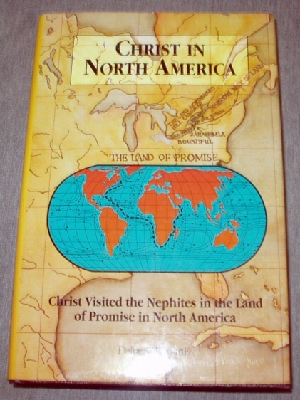 Image for CHRIST IN NORTH AMERICA Christ Visited the Nephites in the Land of Promise in North America