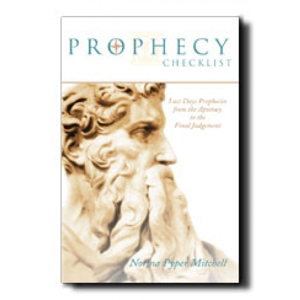 Image for PROPHECY CHECKLIST:   Last Days Prophecies from Moses to Modern Times