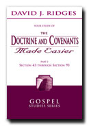 Image for THE DOCTRINE AND COVENANTS MADE EASIER - PART 2 - Section 43 through 93