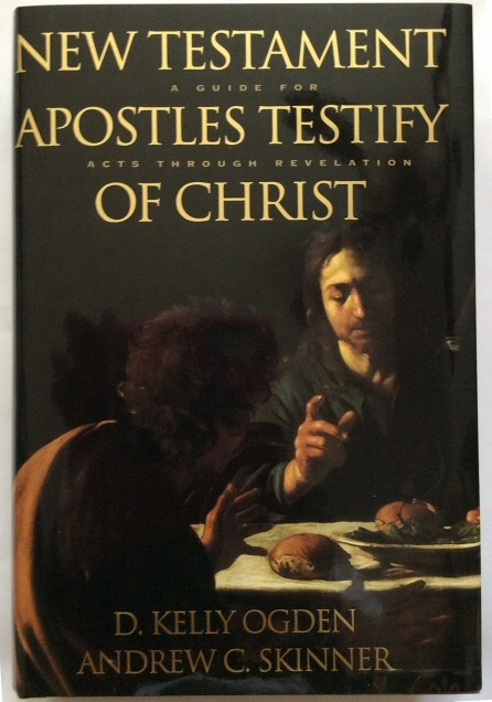 Image for NEW TESTAMENT APOSTLES TESTIFY OF CHRIST A Guide for Acts through Revelation