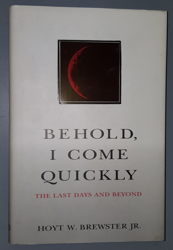 Image for BEHOLD, I COME QUICKLY -   The Last Days and Beyond