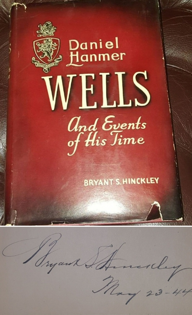 Image for DANIEL HANMER WELLS AND EVENTS OF HIS TIME:  Signed by Mormon Prophet, Heber J Grant.