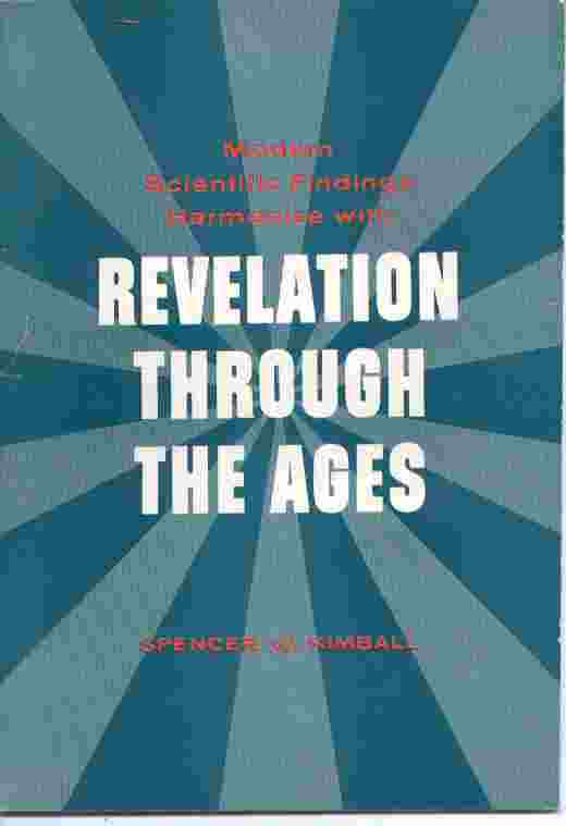 Image for MODERN SCIENTIFIC FINDINGS HARMONIZE WITH REVELATION THROUGH THE AGES