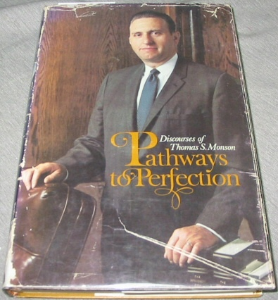 Image for PATHWAYS TO PERFECTION - Signed by Author Thomas S. Monson.