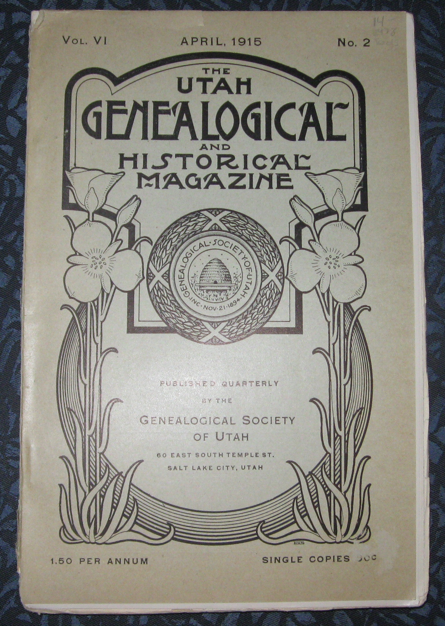 Image for The Utah Genealogical and Historical Magazine Vol. VI April, 1915 No. 2 -