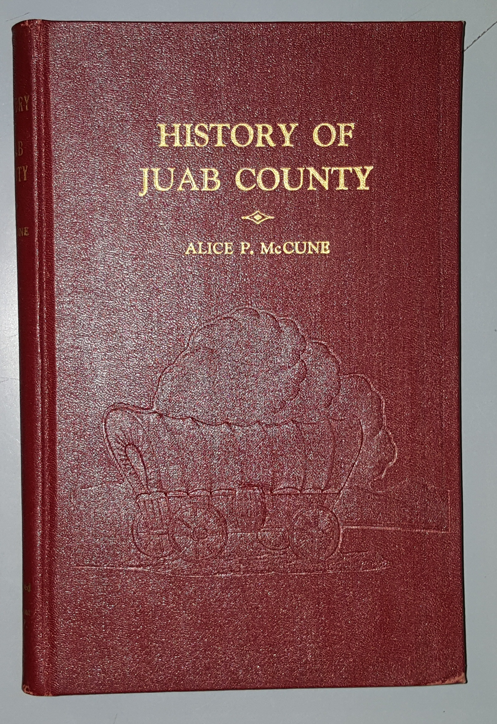 Image for History of Juab County - A History Prepared for the Centennial of the Coming of the Pioneers to Utah 1847-1947