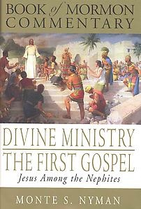 Image for DIVINE MINISTRY THE FIRST GOSPEL -  Jesus Among The Nephites