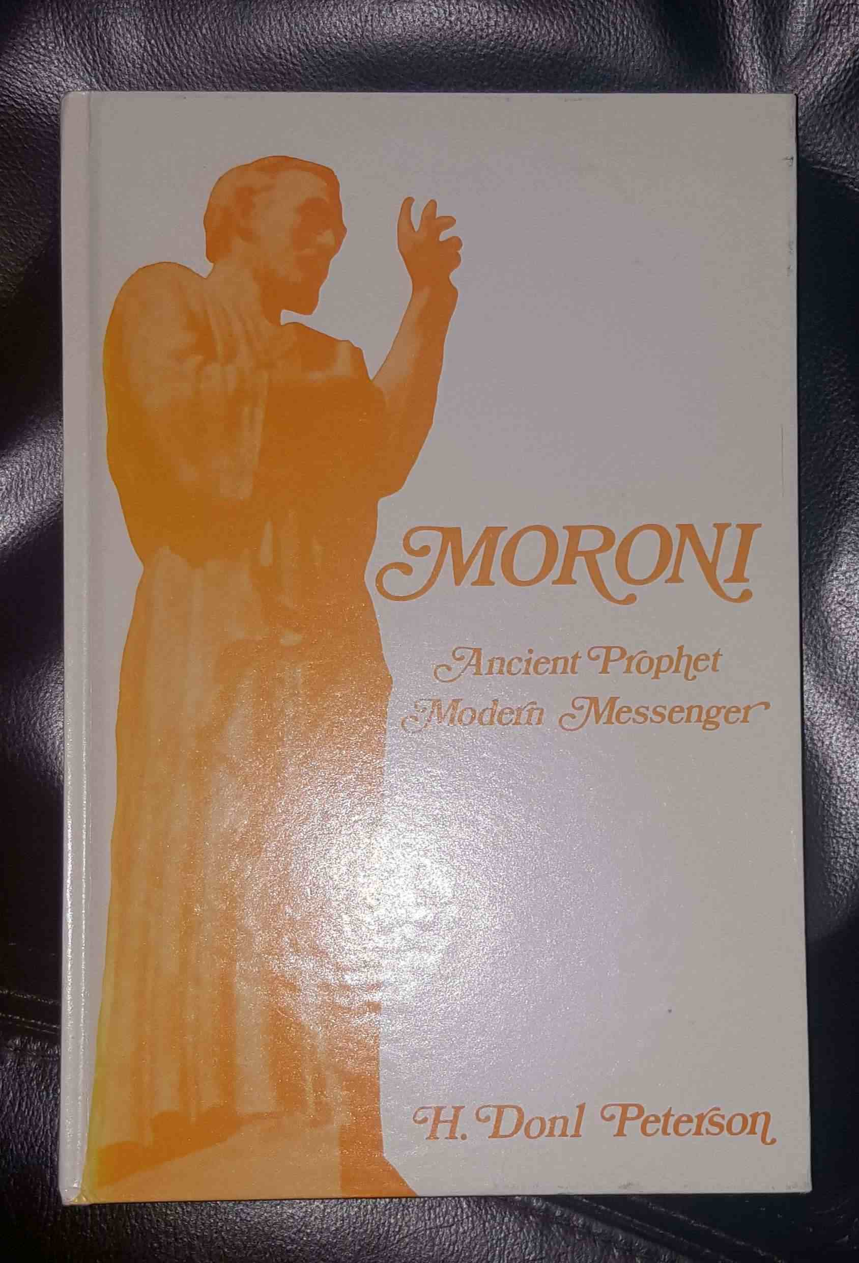 Image for Moroni: Ancient Prophet, Modern Messenger
