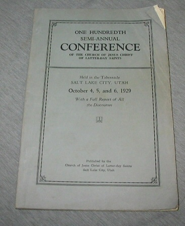 Image for OFFICIAL REPORT - 100TH SEMI-ANNUAL CONFERENCE OF THE CHURCH OF JESUS CHRIST OF LATTER-DAY SAINTS:  October 4, 5, 6, 1929