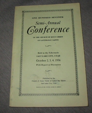 Image for OFFICIAL REPORT - 107TH SEMI-ANNUAL CONFERENCE OF THE CHURCH OF JESUS CHRIST OF LATTER-DAY SAINTS:  October 2, 3, 4, 1936