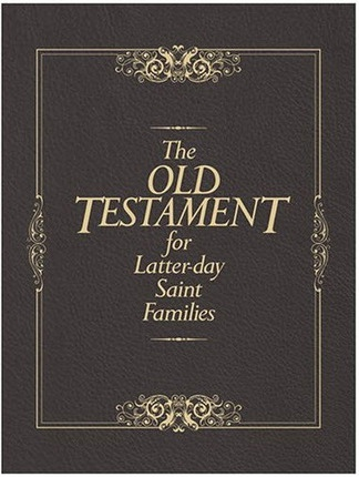 Image for The Old Testament for Latter-Day Saint Families