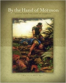 Image for By the Hand of Mormon -  Scenes from the Land of Promise
