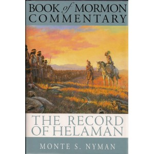 Image for Book of Mormon Commentary - Vol. 4 - THE RECORD of HELAMAN - a Teaching Commentary on the Book of Helaman