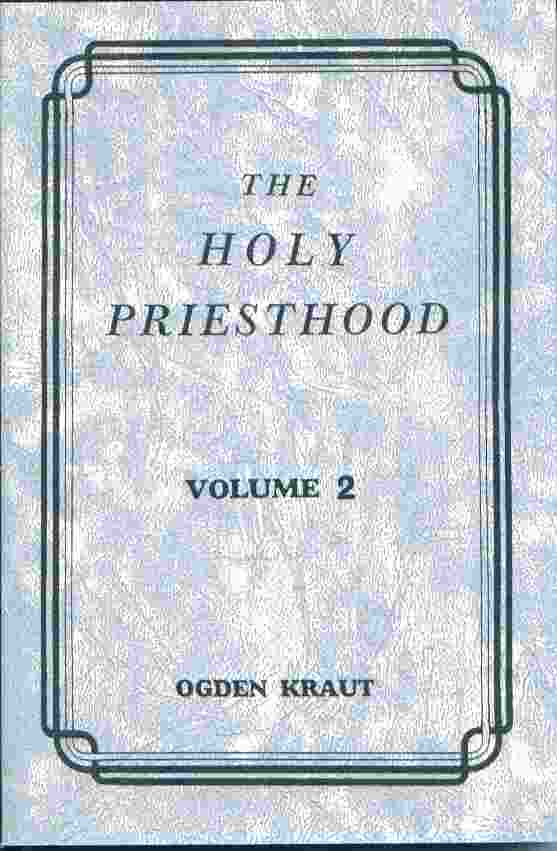 Image for THE HOLY PRIESTHOOD VOLUME 2 -