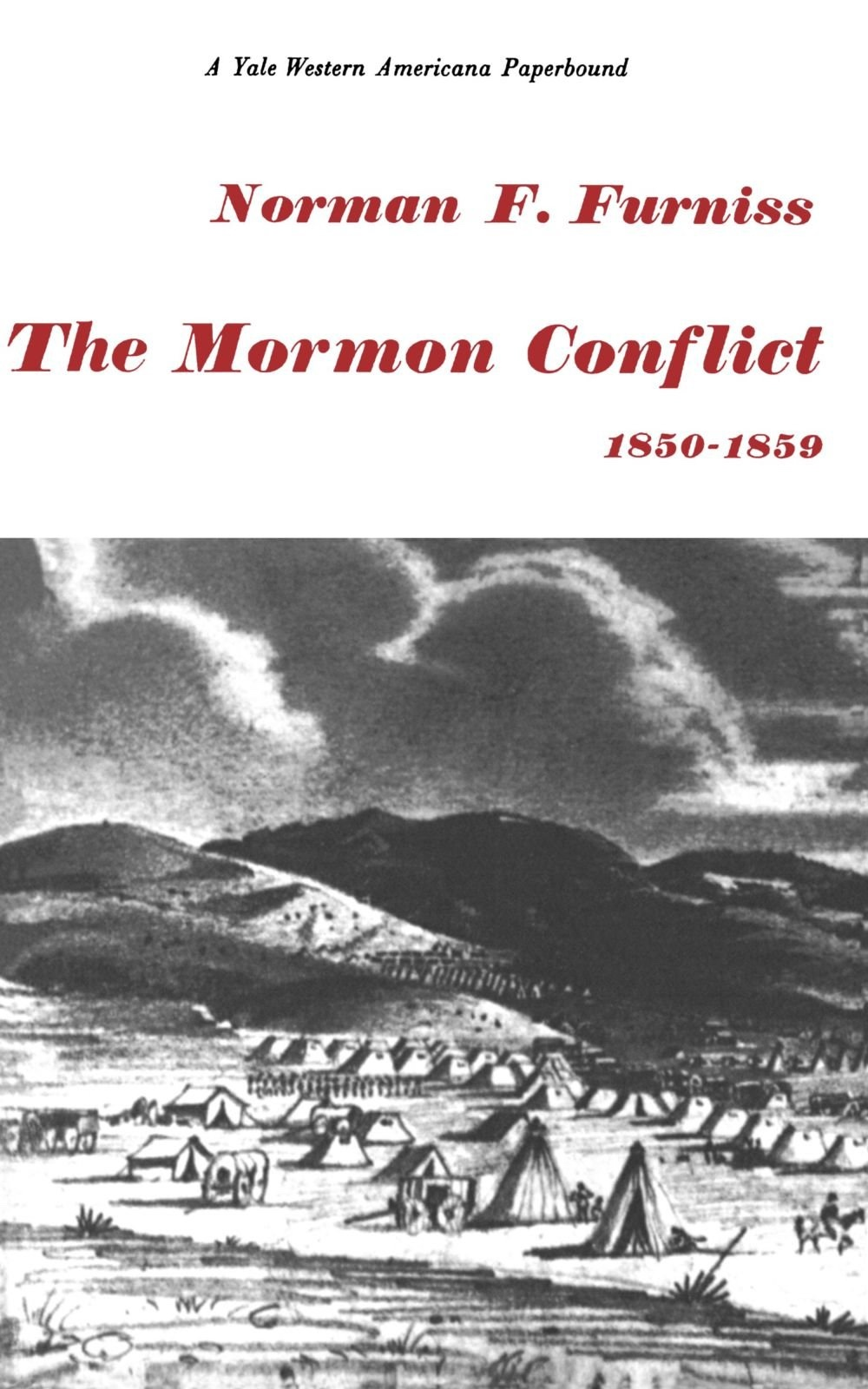 Image for THE MORMON CONFLICT, 1850-1859,