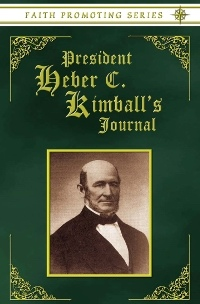 Image for PRESIDENT HEBER C. KIMBALL'S JOURNAL - Faith Promoting Series Vol 7