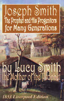 Image for Joseph Smith - the Prophet and His Progenitors for Many Generations by Lucy Smith