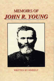Image for MEMOIRS OF JOHN R. YOUNG - UTAH PIONEER, 1847 - John R. Young (Nephew of Brigham Young) Left One of the Most Interesting and Varied of all Pioneer Legacies.