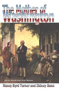 Image for THE MOTHER OF WASHINGTON