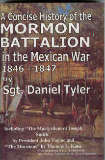 Image for A CONCISE HISTORY OF THE MORMON BATTALION IN THE MEXICAN WAR 1846-1847