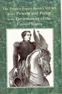 Image for The Prophet Joseph Smith's Views on the Powers and Policy of the Government of the United States