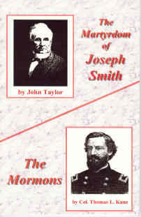 Image for THE MARTYRDOM OF JOSEPH SMITH BY JOHN TAYLOR & the Mormons by Thomas L. Kane