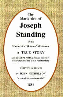 Image for The Martyrdom of Joseph Standing - Or the Murder of a Mormon Missionary