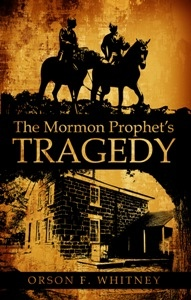 Image for THE MORMON PROPHET'S TRAGEDY