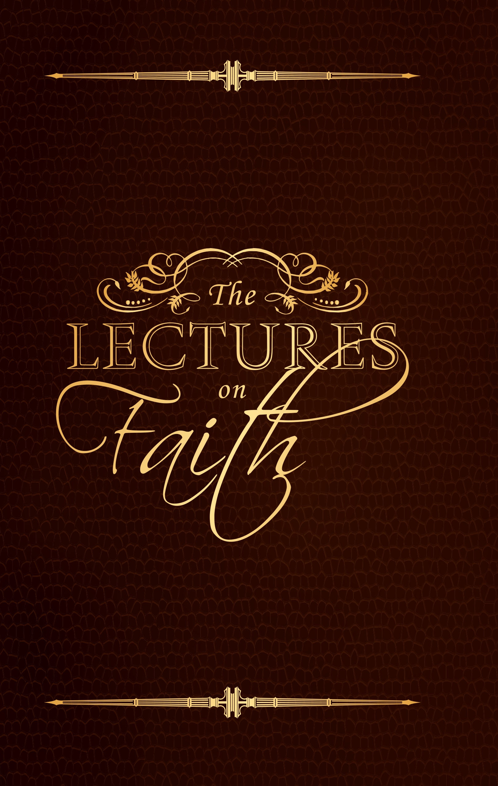Image for LECTURES ON FAITH