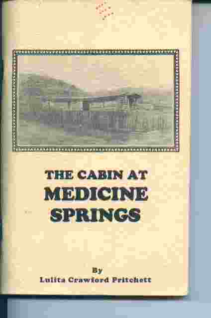 Image for The Cabin At Medicine Springs - Special Limited Autograph - Signed by the Author