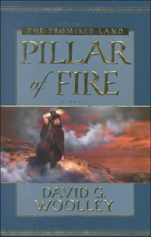 Image for THE PROMISED LAND - VOL 1 - PILLAR of FIRE - an Historical Novel
