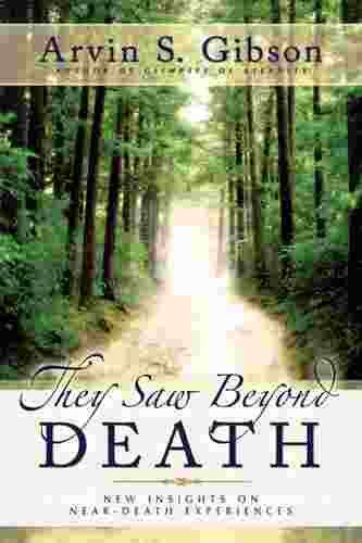 Image for THEY SAW BEYOND DEATH - New Insights on Near-Death Experiences