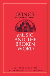 Image for MUSIC AND THE BROKEN WORD - Songs for Alternate Voices
