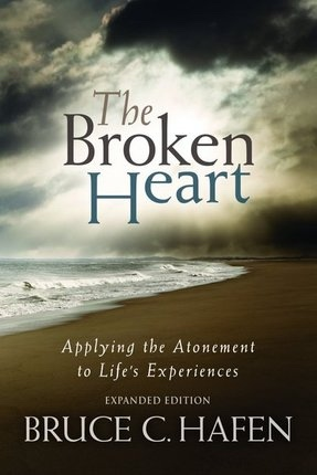 Image for The Broken Heart - Applying the Atonement to Life's Experiences