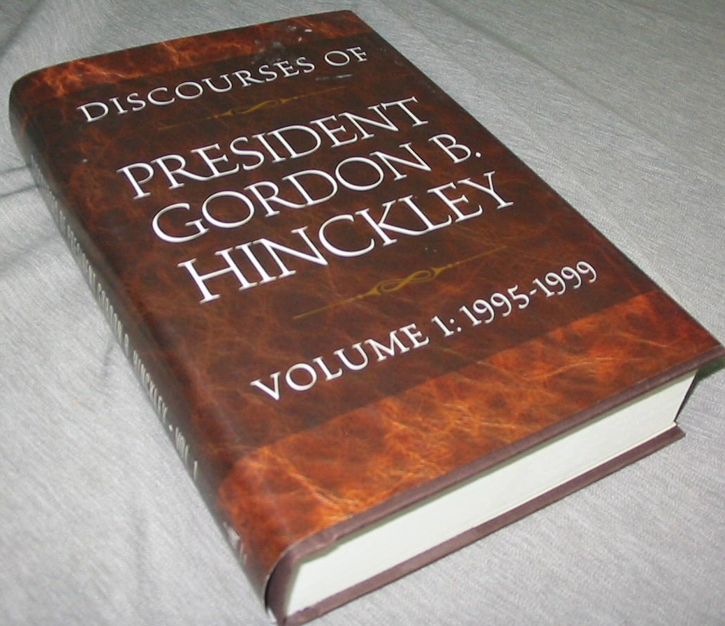Image for DISCOURSES of President GORDON B. HINCKLEY - VOLUME 1 Volume 1: 1995-1999