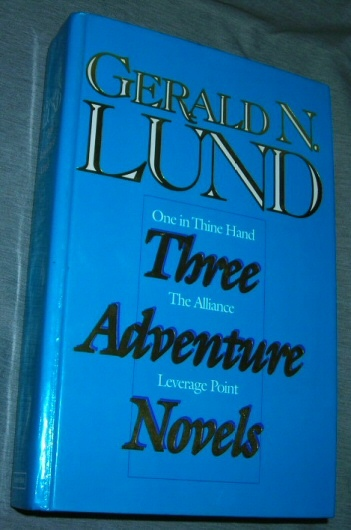 Image for Three Adventure Novels (One in Thine Hand, The Alliance, Leverage Point)