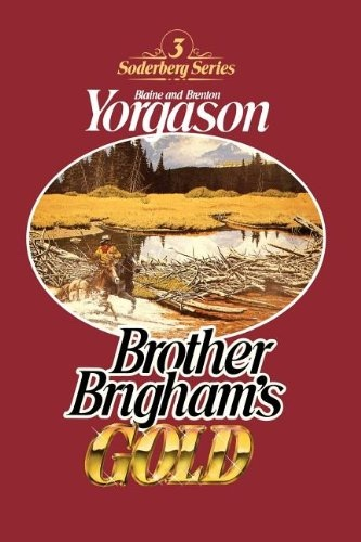 Image for BROTHER BRIGHAM'S GOLD