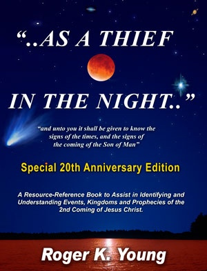 Image for As a Thief in the Night - 20th Anniversary Edition - A Resource and Reference Book to Assist in Identifying Kingdoms and Events of the Last Years before the Second Coming of Jesus Christ