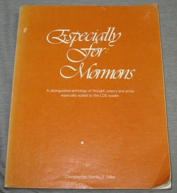 Image for ESPECIALLY FOR MORMONS - VOL 1 - A Distinguished Anthology of Thought, Poetry and Prose Especially Suited to the LDS Reader