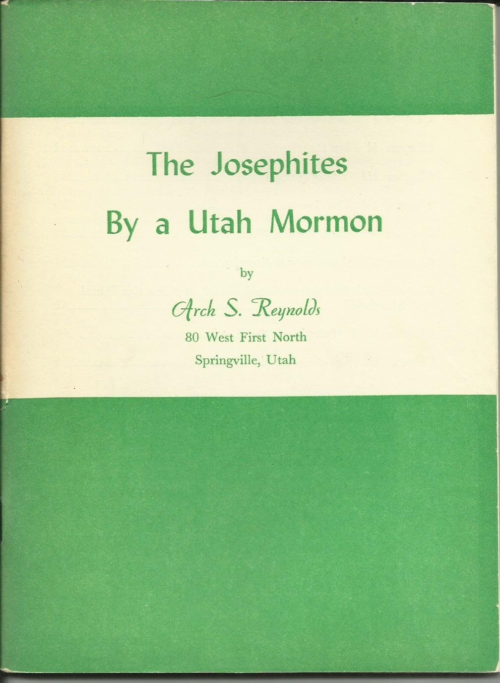 Image for The Josephites by a Utah Mormon