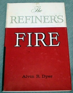 Image for THE REFINER'S FIRE -  Historical Highlights of Missouri
