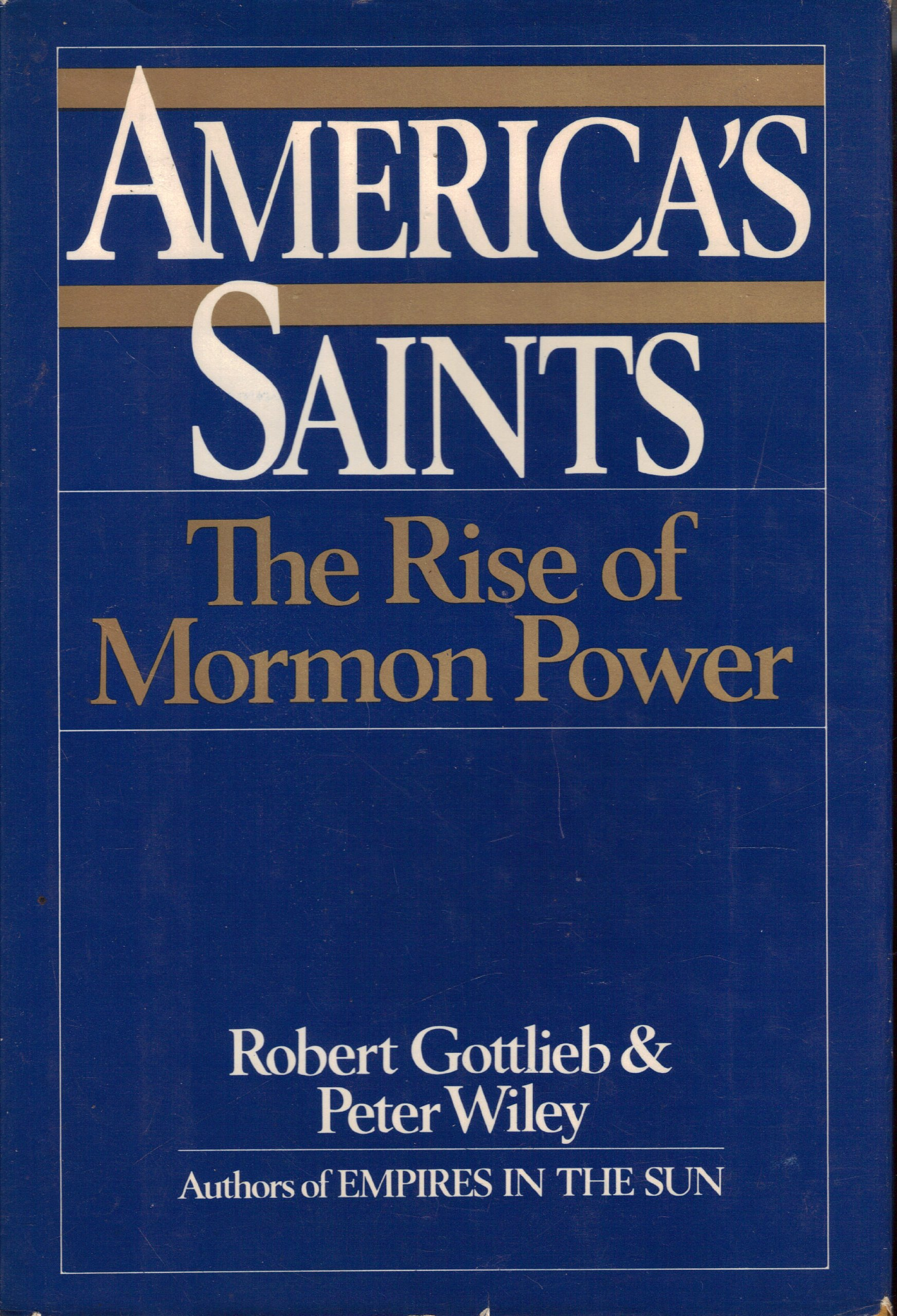 Image for AMERICA'S SAINTS;   The Rise of Mormon Power