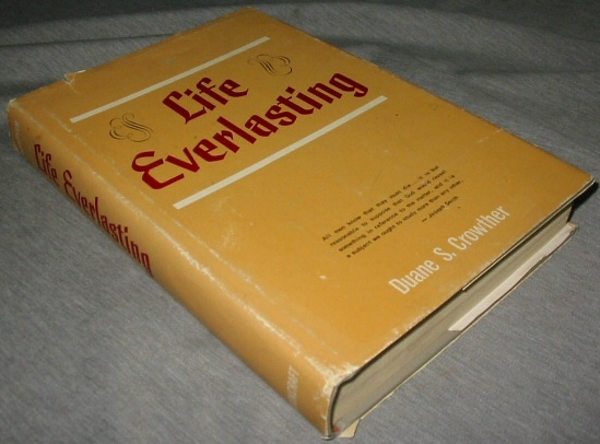 Image for LIFE EVERLASTING - LIFE EVERLASTING -  A Definitive Study of Life after Death