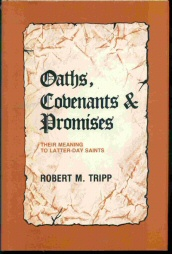 Image for Oaths, Covenants & Promises - Their Meaning to LATTER-DAY Saints